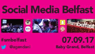 Social Media Belfast 07.09.17