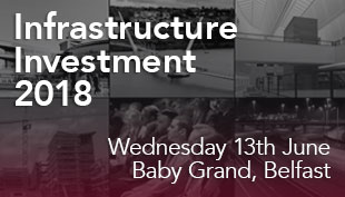 NI Infrastructure Investment Conference — Wednesday 13th June 2018