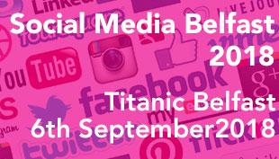 Social Media Belfast 2018